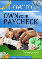 B How to Own Your Paycheck Again!
